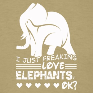 Freaking love ELEPHANTS Tee Shirt - Men's T-Shirt
