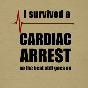 Cardiac Arrest Survivor - Men's T-Shirt