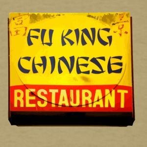 Fu King Chinese Restaurant - Men's T-Shirt