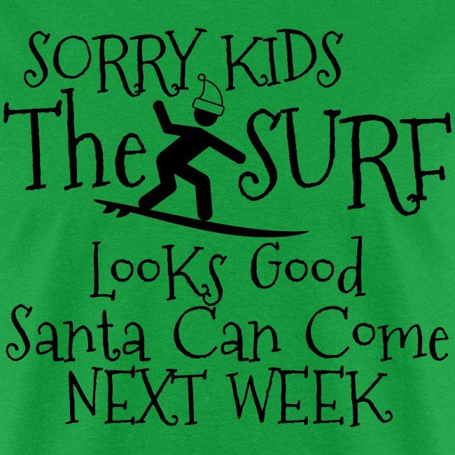 012 - Santa Next Week