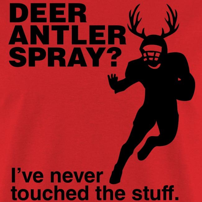 Deer Antler Spray? Nope