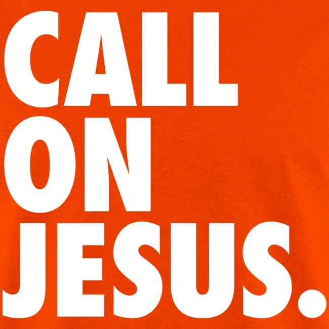 CALL ON JESUS