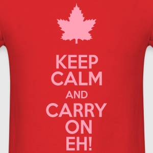 Keep Calm and Carry On Eh! - Men's T-Shirt