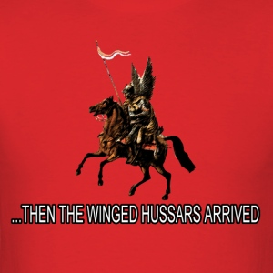 Then the Winged Hussars Arrived - Men's T-Shirt