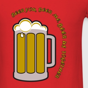 Beer you, beer me - Men's T-Shirt