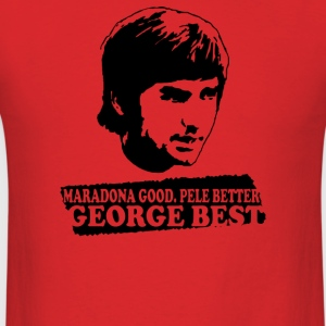 George Best Maradona Good Pele Better - Men's T-Shirt