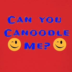 Canoodle me (Fondle me) - Men's T-Shirt