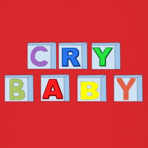 Cry Baby Blocks - Men's T-Shirt