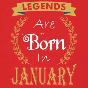 Legend Are Born In January - Men's T-Shirt
