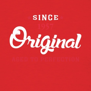 Since 1957 Original Aged To Perfection - Men's T-Shirt