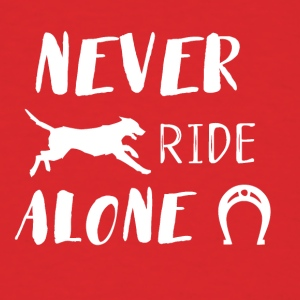 Never Ride alone - Men's T-Shirt