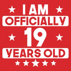 I Am Officially 19 Years Old 19th Birthday - Men's T-Shirt