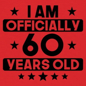 I Am Officially 60 Years Old 60th Birthday - Men's T-Shirt