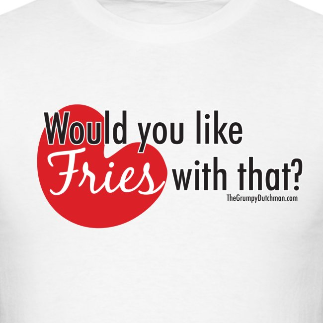 Fries With That Black Text