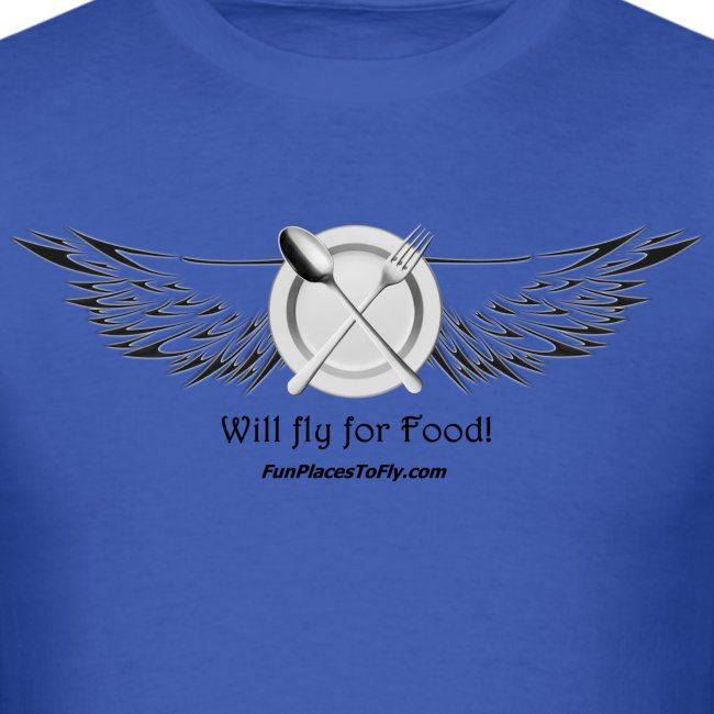 Will fly for Food!