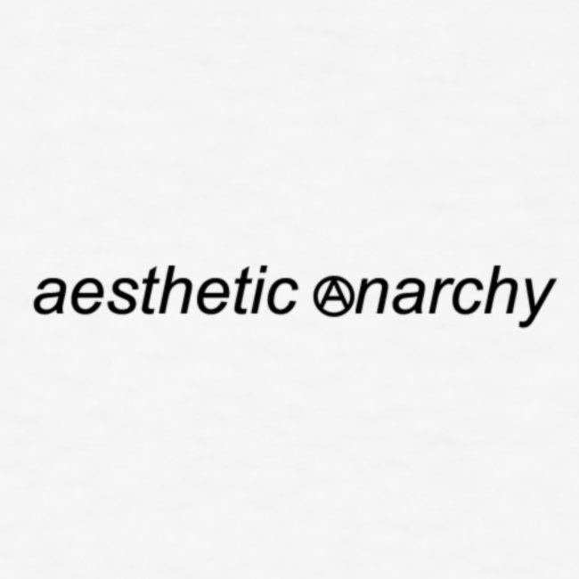 Aesthetic Anarchy