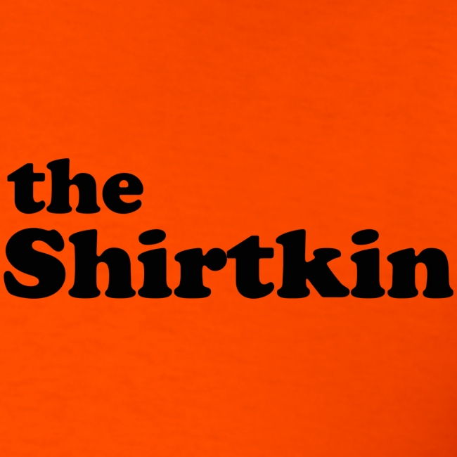 the Shirtkin