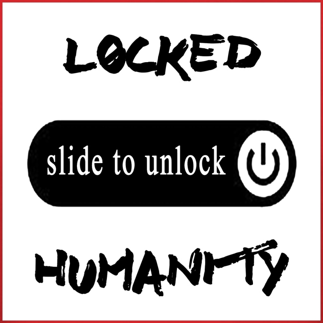 Locked Humanity