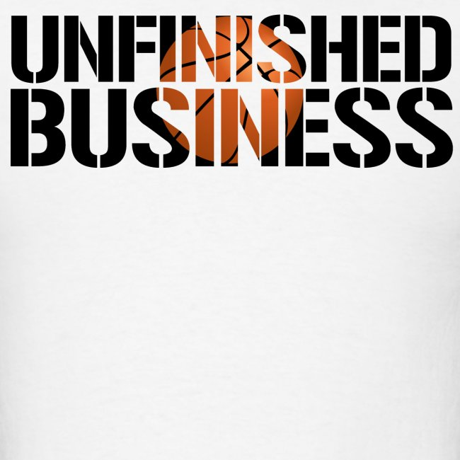 Unfinished Business hoops basketball