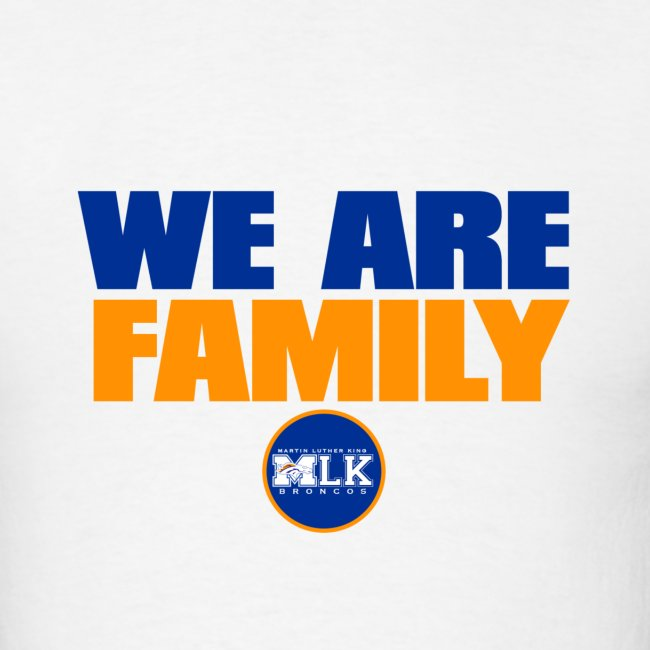 we are family Broncos(Wht