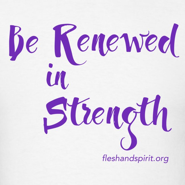 Be Renewed in Strength