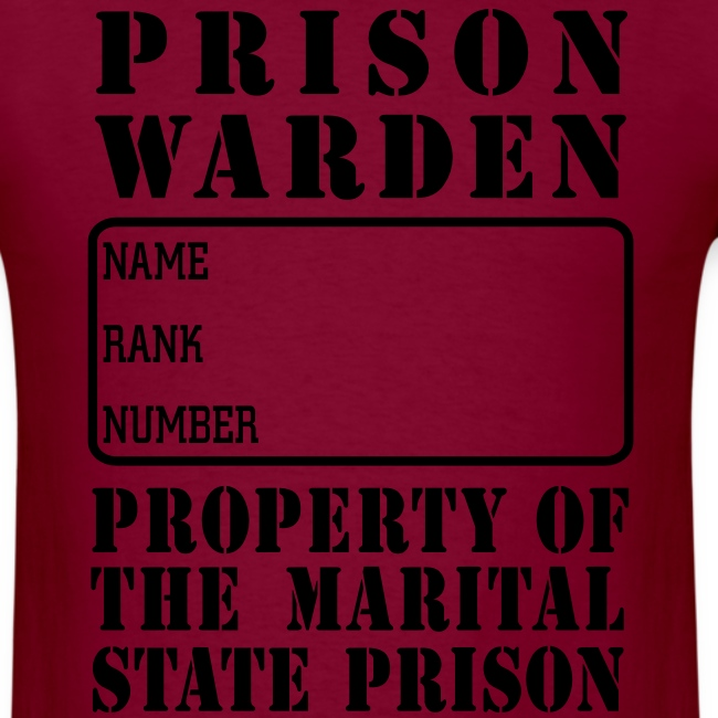 Warden, Marriage State Prison, personalize for