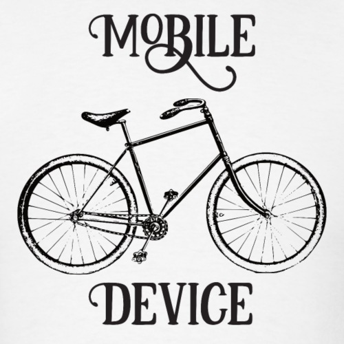 My Mobile Device is a Bicycle - Men's T-Shirt
