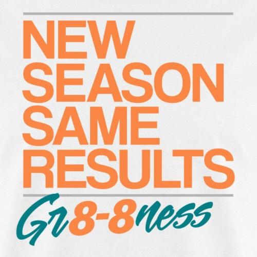 GR8 8NESS - Men's T-Shirt