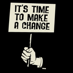 It\'s time to make a change
