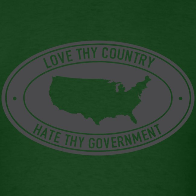 love thy country hate thy government