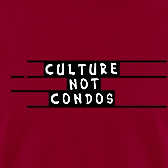 Culture Not Condos