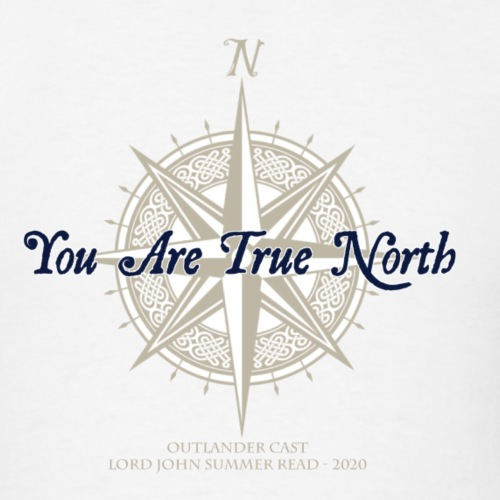 You Are True North - Lord John - Men's T-Shirt