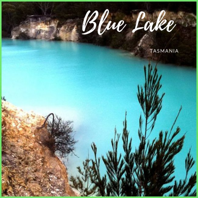 Tasmania Blue Lake