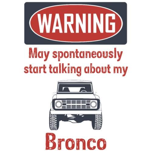 Warning Bronco Men's Graphic T-Shirt - Men's T-Shirt