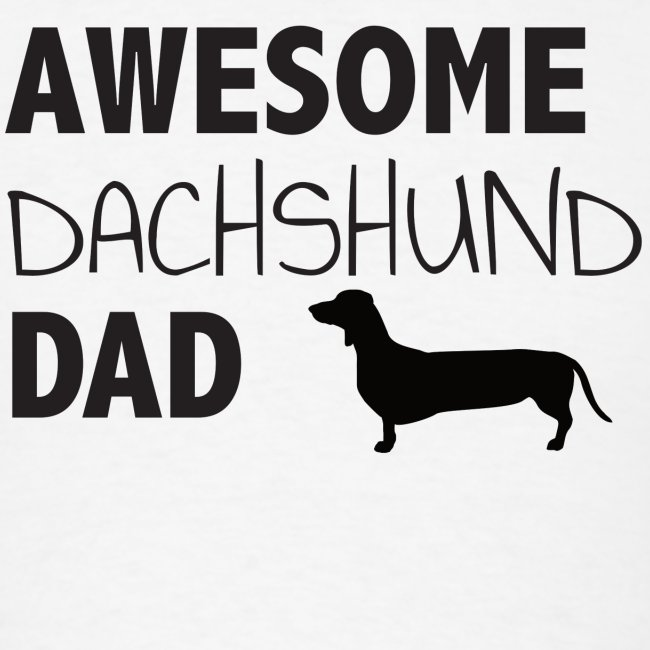 Awesome Dachshund Dad