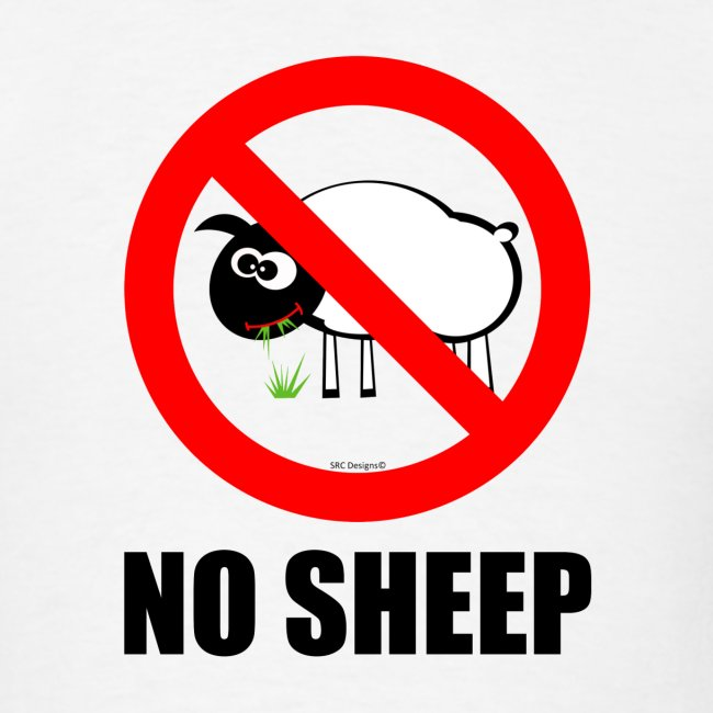 NO SHEEP™ TEE