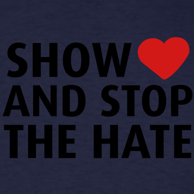 Show love and stop the hate