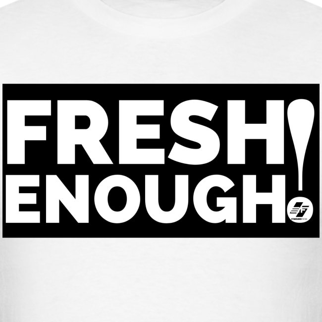 Fresh Enough