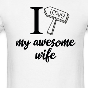 I love my awesome wife birthday tshirt - Men's T-Shirt