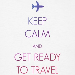 Keep calm and get ready to travel - Men's T-Shirt