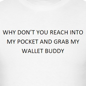 Wallet Buddy - Men's T-Shirt