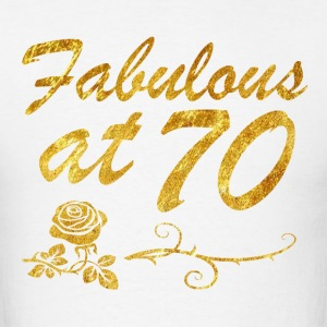 Fabulous at 70 years - Men's T-Shirt