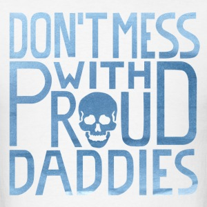 VATERBIER - Don't mess with proud Daddies - Men's T-Shirt