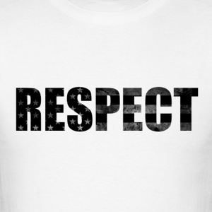 Respect Black and White flag - Men's T-Shirt