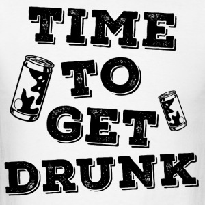 Time To Get Drunk! - Men's T-Shirt