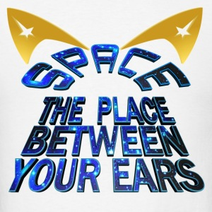 SPACE - The Place Between Your Ears - Men's T-Shirt