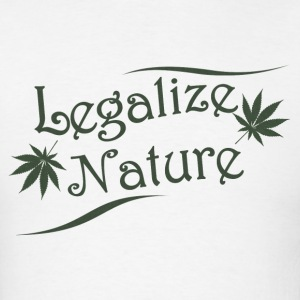 Legalize Nature - Men's T-Shirt