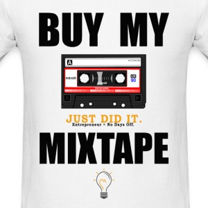 Buy My Mixtape - Men's T-Shirt