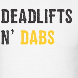Deadlifts n' Dabs - Men's T-Shirt