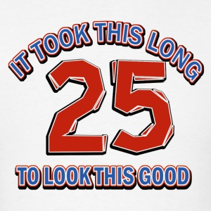 25th birthday designs - Men's T-Shirt
